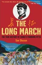 The Long March ebook by Sun Shuyun
