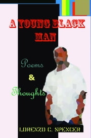 A Young Black Man ebook by Kobo.Web.Store.Products.Fields.ContributorFieldViewModel
