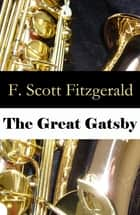 The Great Gatsby (Unabridged) ebook by F. Scott Fitzgerald
