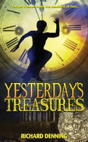 Yesterday's Treasures ebook by Richard Denning