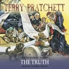 The Truth - (Discworld Novel 25) audiobook by Terry Pratchett, Stephen Briggs