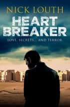 Heartbreaker ebook by Nick Louth