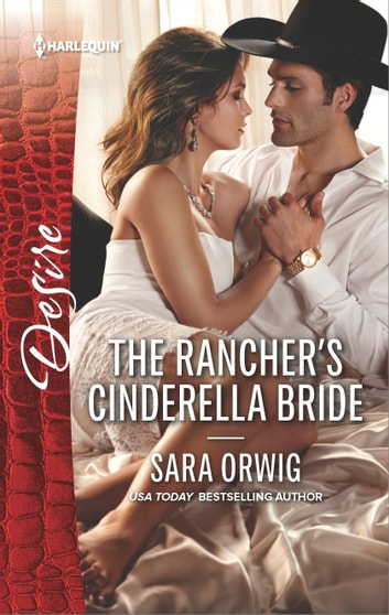 The Rancher's Cinderella Bride ebook by Sara Orwig