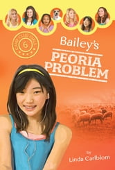 Bailey's Peoria Problem ebook by Linda Carlblom