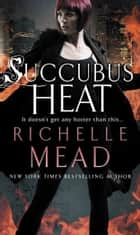 Succubus Heat ebook by