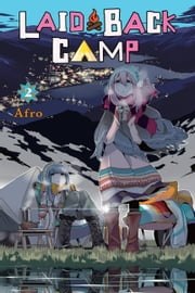 Laid-Back Camp, Vol. 2