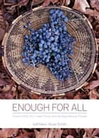 Enough for All ebook by Kathleen Rose Smith
