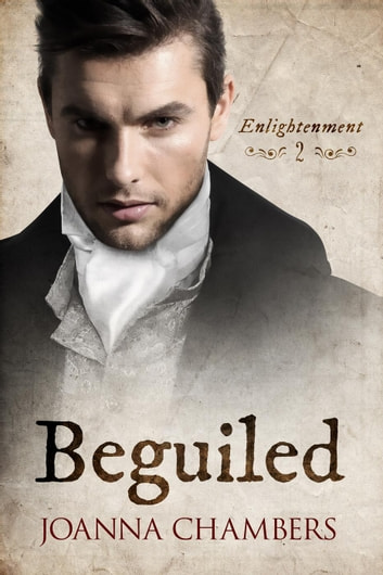 Beguiled - Enlightenment, #2 ebook by Joanna Chambers