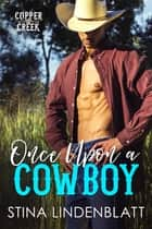 Once Upon a Cowboy ebook by