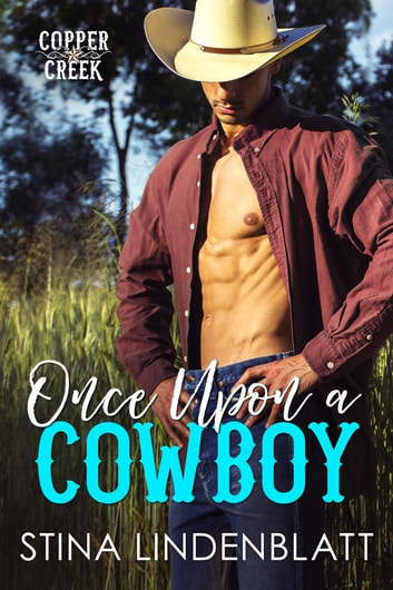 Once Upon a Cowboy ebook by Stina Lindenblatt
