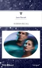 Sudden Recall ebook by Jean Barrett
