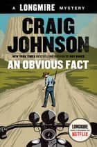 An Obvious Fact ebook by Craig Johnson
