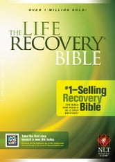 The Life Recovery Bible NLT ebook by Stephen Arterburn,David Stoop