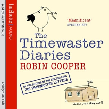 The Timewaster Diaries - A Year in the Life of Robin Cooper audiobook by Robin Cooper