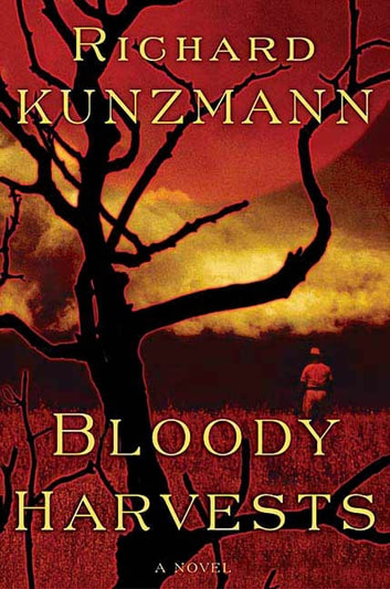 Bloody Harvests ebook by Richard Kunzmann