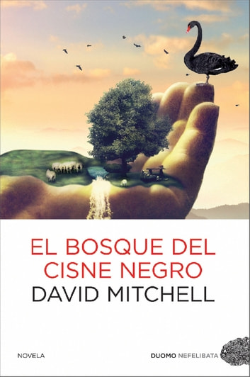 El bosque del cisne negro ebook by David Mitchell