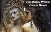 The Demon Within ebook by Jessica Stark