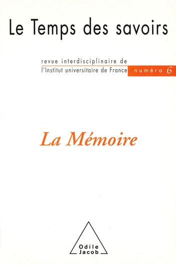 La Mémoire - N° 6 ebook by Dominique Rousseau,Michel Morvan