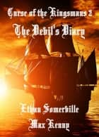 Curse of the Kingsmans 2: the Devil's Diary ebook by Ethan Somerville
