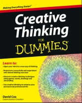 Creative Thinking For Dummies ebook by David Cox