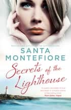 Secrets of the Lighthouse ebook by