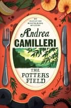 The Potter's Field ebook by Andrea Camilleri