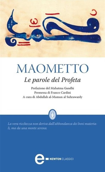 Le parole del Profeta ebook by Maometto