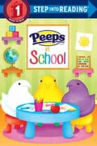 Peeps at School (Peeps) eBook by Andrea Posner-Sanchez, Daniela Massironi