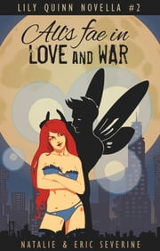 All's Fae in Love and War ebook by Natalie Severine,Eric Severine