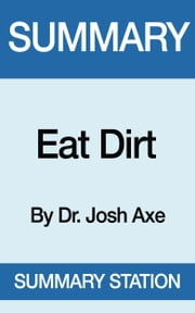 Eat Dirt | Summary ebook by Kobo.Web.Store.Products.Fields.ContributorFieldViewModel