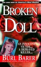 Broken Doll ebook by Burl Barer