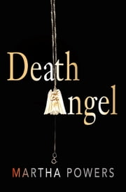 Death Angel ebook by Martha Powers