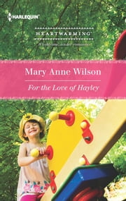 For the Love of Hayley ebook by Mary Anne Wilson