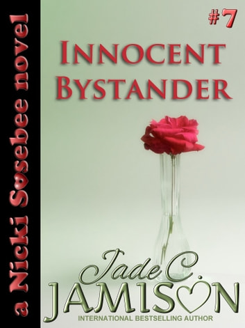Innocent Bystander ebook by Jade C. Jamison
