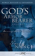 God's Armor Bearer Volumes 1 & 2: Serving God's Leaders ebook by Terry Nance
