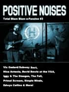 Positive Noises (Total Blam Blam #3) ebook by Various Contributors