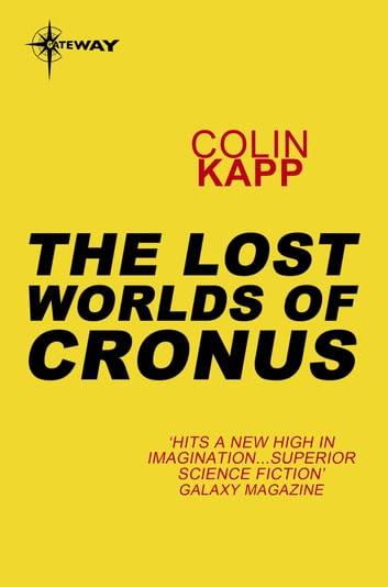The Lost Worlds of Cronus ebook by Colin Kapp
