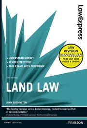 Law Express: Land Law ebook by John Duddington