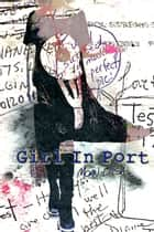 Girl In Port ebook by Maria Morisot