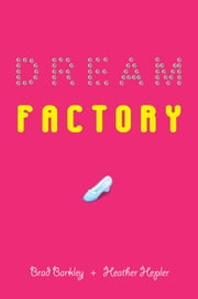 Dream Factory ebook by Brad Barkley,Heather Hepler