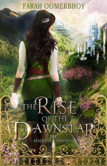 The Rise of the Dawnstar ebook by Farah Oomerbhoy