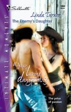 The Enemy's Daughter ebook by Linda Turner