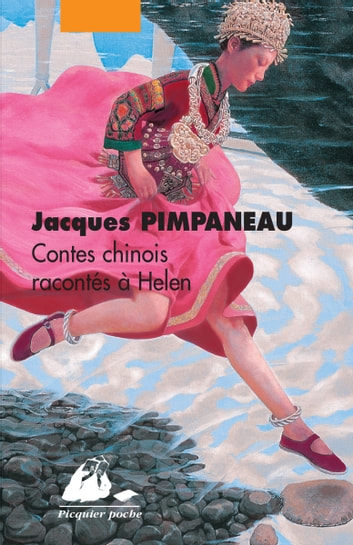 Contes chinois racontés à Helen ebook by Jacques PIMPANEAU