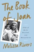 The Book of Joan ebook by Melissa Rivers
