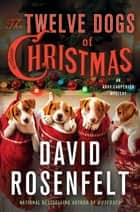 The Twelve Dogs of Christmas - An Andy Carpenter Mystery ebook by