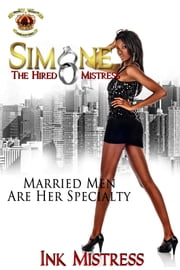 Simone: The Hired Mistress ebook by Ink Mistress