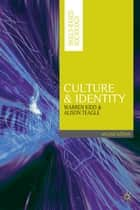 Culture and Identity ebook by Warren Kidd,Alison Teagle