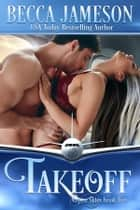 Takeoff ebook by Becca Jameson