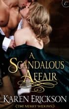 A Scandalous Affair ebook by Karen Erickson