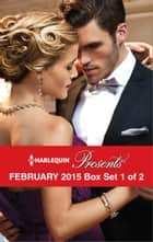 Harlequin Presents February 2015 - Box Set 1 of 2 - Delucca's Marriage Contract\The Redemption of Darius Sterne\To Wear His Ring Again\The Man to Be Reckoned With ebook by Abby Green, Carole Mortimer, Chantelle Shaw,...
